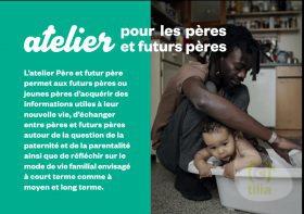 """Ateliers """"Père et futur père"""" par l'Association Né-Sens et le programme national MenCare"""